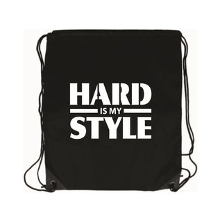"""Bag """"Hard is my Style"""""""