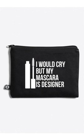 Gossengold I would Cry, But my Mascara is Designer Makeup Bag