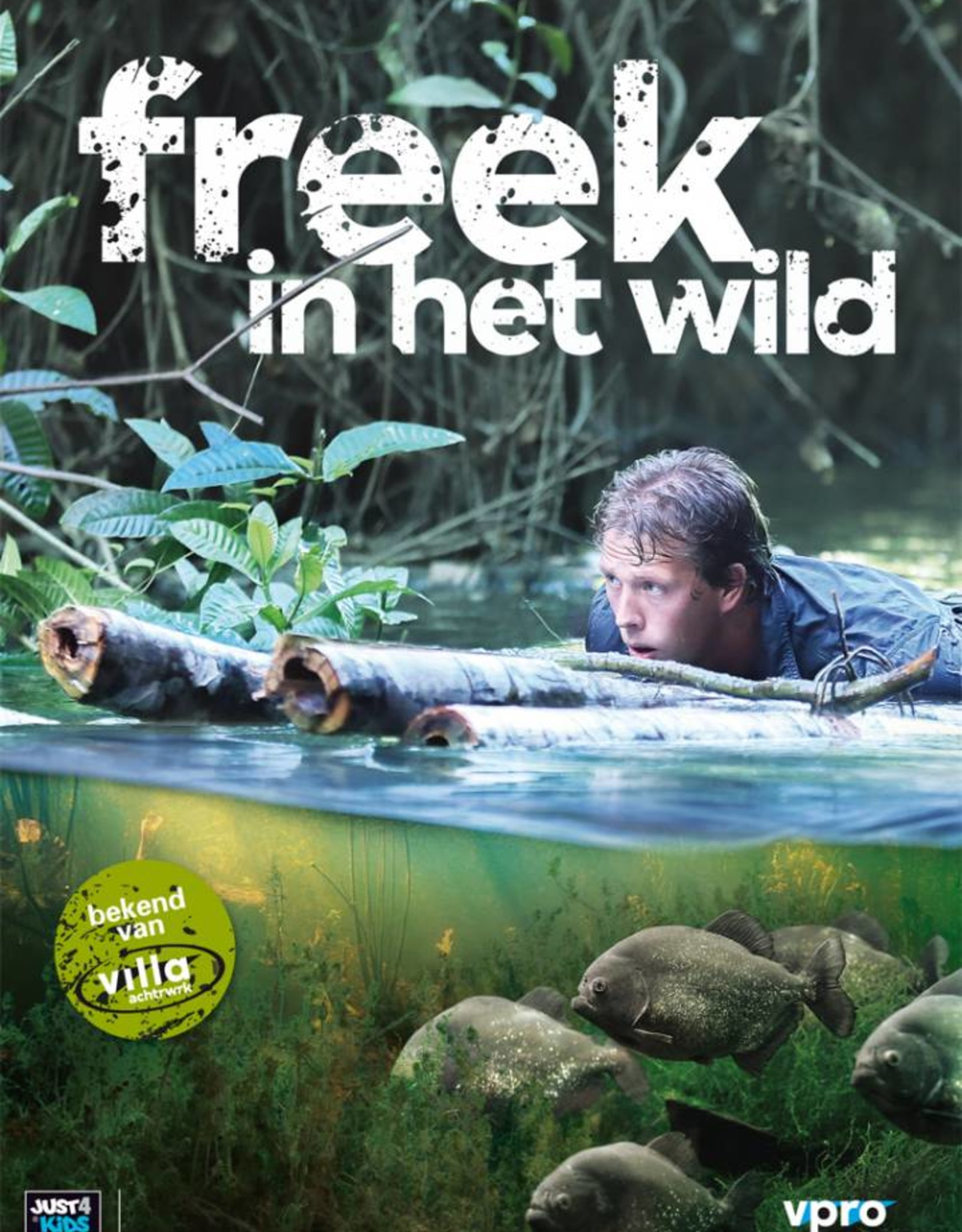 Just Entertainment Freek in het Wild