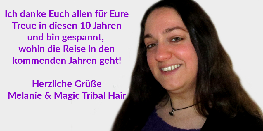 Dankesgruesse zum 10. Jubilaeum von Magic Tribal Hair