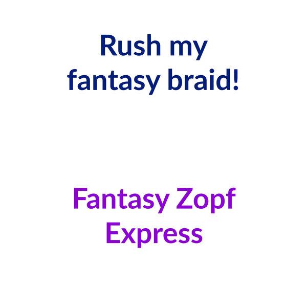 Rush my fantasy braid & bun