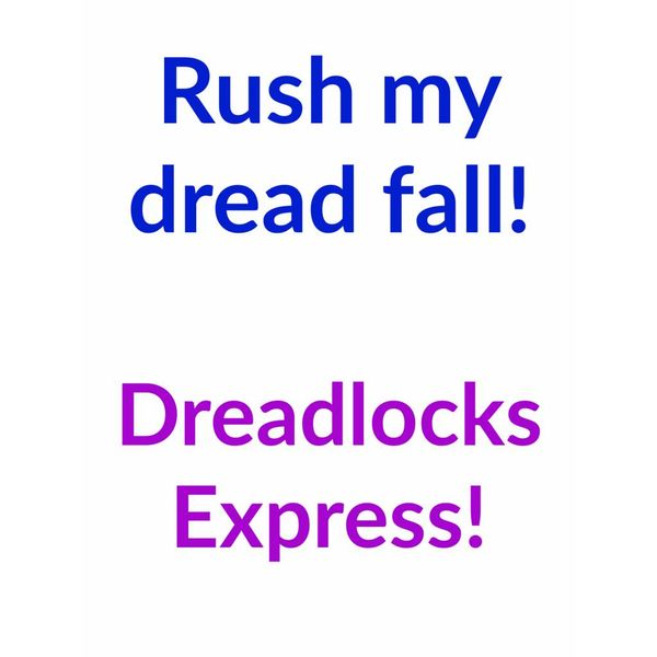 Dreadlocks Express
