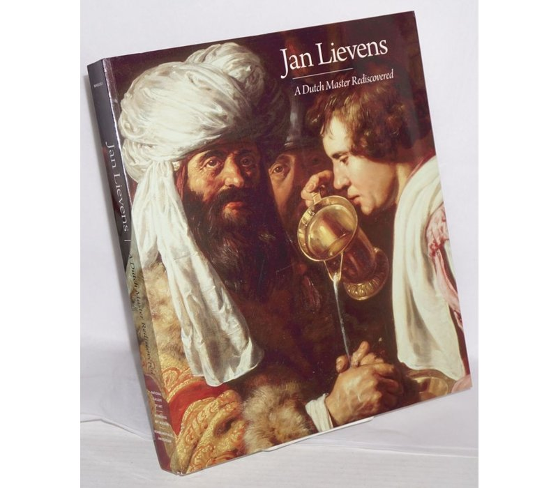 Jan Lievens A Dutch Master Rediscovered