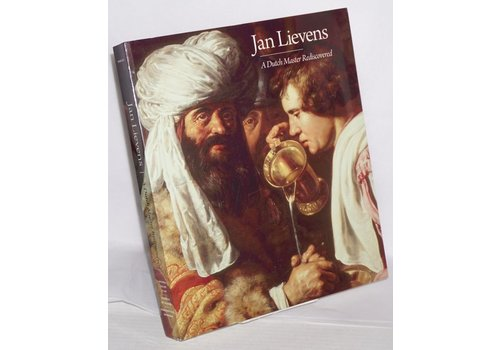 Jan Lievens  A Dutch Master Rediscovered HC