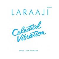 Laraaji -  Celestial Vibrations