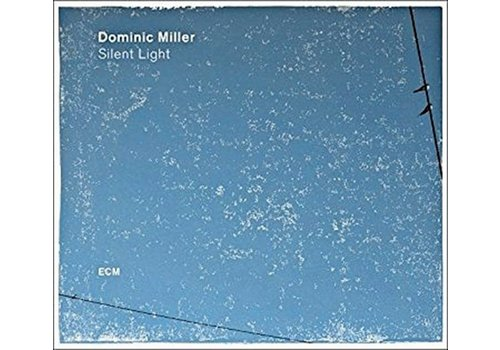 ECM Records Dominic Miller - Silent Light
