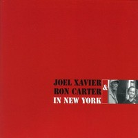 Joel Xavier en Ron Carter - In New York