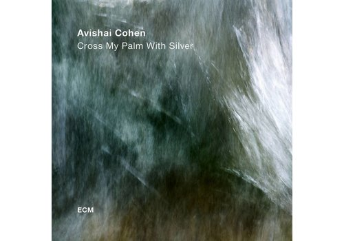 ECM Records Avisha Cohen - Cross my palm with silver