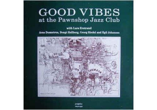 Propius Arne Domnerus - Good vibes at the pawnshop jazz club