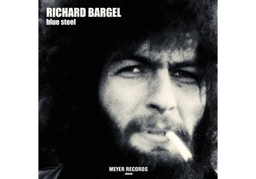 Meyer Records Richard Bargel - Blue Steel