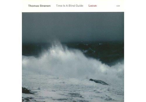 ECM Records Time is a blind guide - Lucus - Thomas Strønen