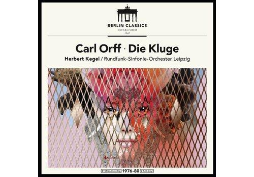 Berlin Classics Die Kluge - Carl Orff