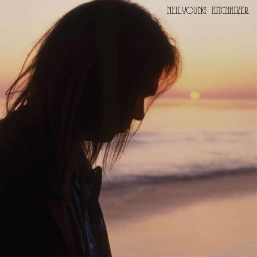 Hitchhiker - Neil Young