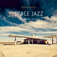 Inwardness - Space Jazz