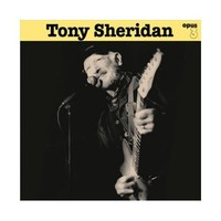 Tony Sheridan - Tony Sheridan and other opus 3 artists