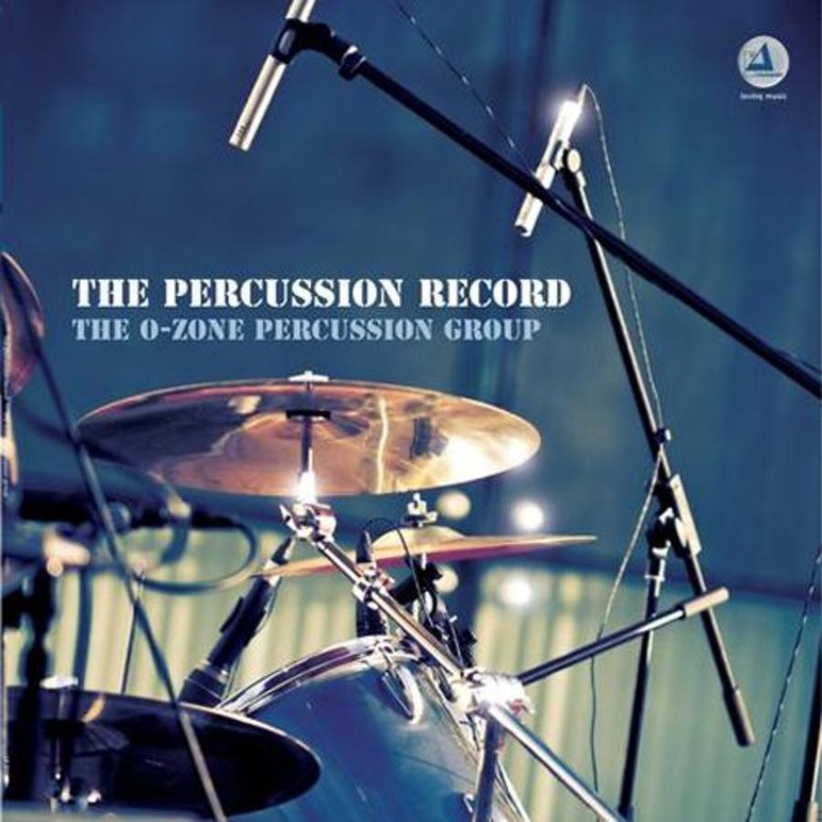 The O-zone Percussion Group - The percussion record