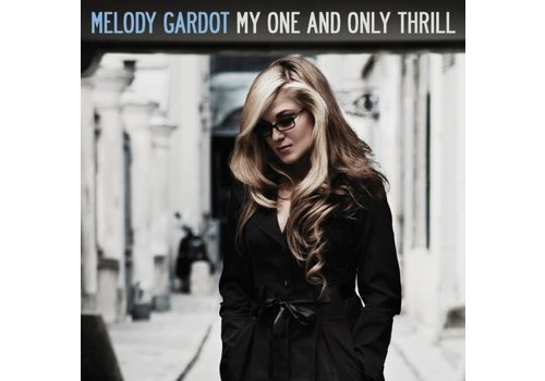 Original Recordings Group Melody Gardot - My one and only thrill