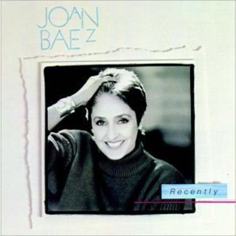Recently - Joan Baez