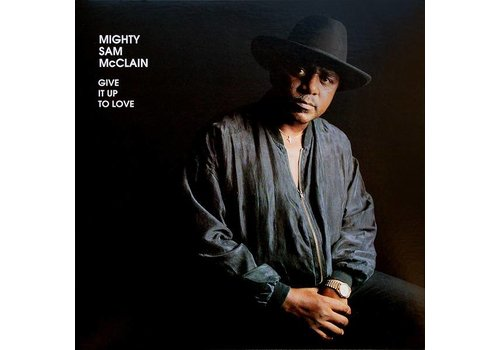 Analogue Productions Give it up to love - Mighty Sam McClain