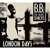 CrossCut Records BB and the Blues Shacks - London Days