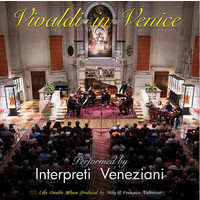 Interpreti Veneziani - Vivaldi in Venice