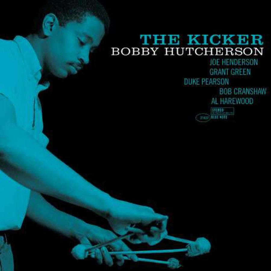 Bobby Hutcherson - The kicker