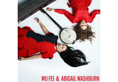 Smithsonian Folkway Recordings Wu Fei & Abigail Washburn - Wu Fei & Abigail Washburn