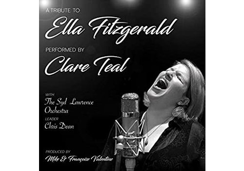Chasing the dragon Clare Teal - A tribute to Ella Fitzgerald