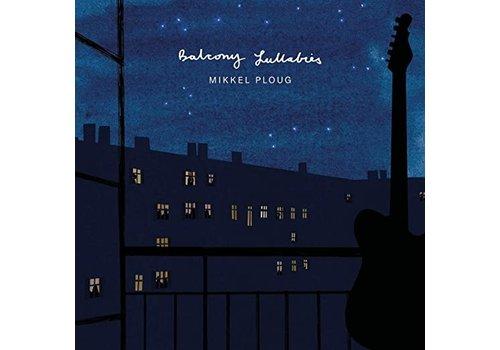 Stunt Records Mikkel Ploug - Balcony Lullabies