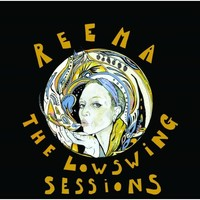 Reema - The LowSwing Sessions