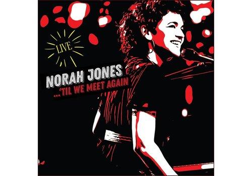 Blue Note Norah Jones - 'Til we meet again