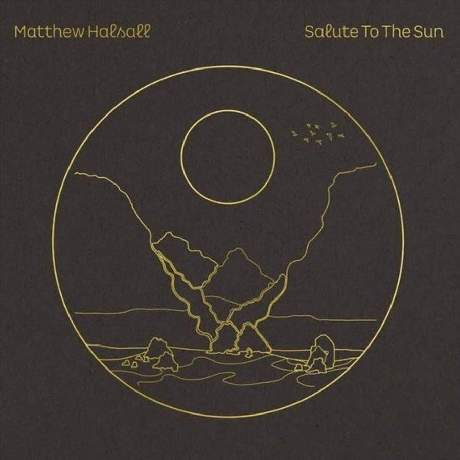 Matthew Halsall - Salute to the sun