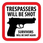 Trespassers sticker