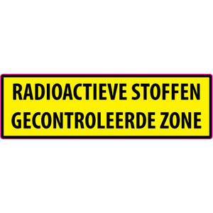 "pictogram ""RADIOACTIEVE STOFFEN GECONTROLEERDE ZONE"" sticker"