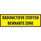 RADIOACTIEVE STOFFEN BEWAAKTE ZONE sticker