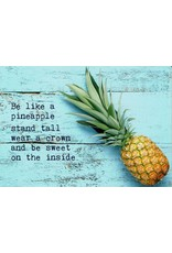 ZintenZ postcard Be a pineapple stand tall