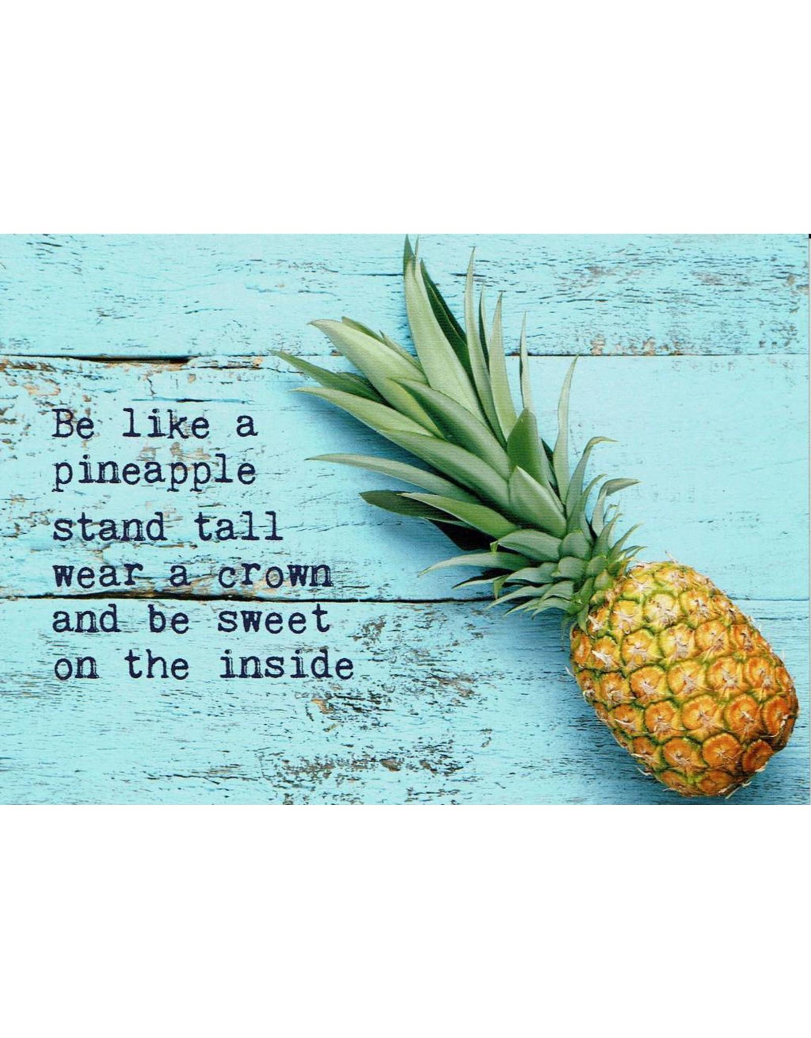 ZintenZ postkaart Be a pineapple stand tall