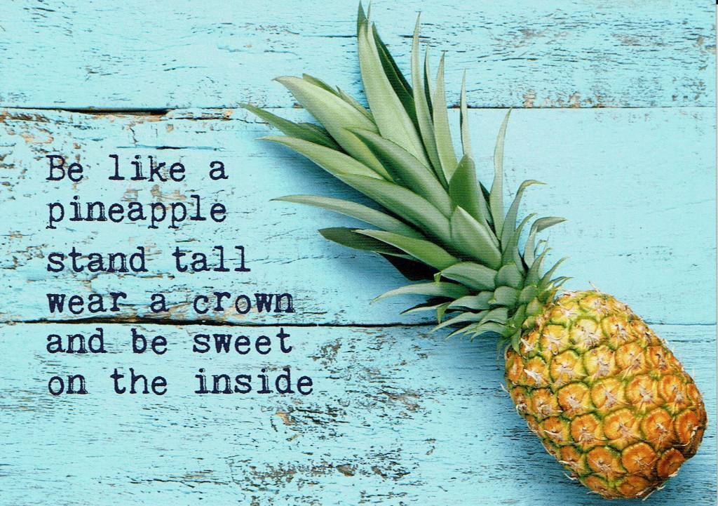 Zintenz Postcard Be A Pineapple Things That Make You Feel Good