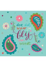 ZintenZ postkaart Doe dat waar je blij van wordt