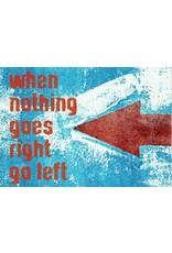 ZintenZ postkaart When nothing goes right