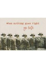 ZintenZ postkaart When nothing goes