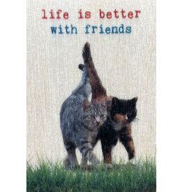 ZintenZ wooden magnet Life is better with friends