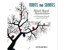 NIEUWE CD: ROOTS AND SHOOTS (2015)