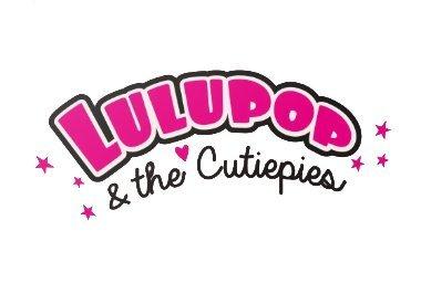 Lulupop & the Cutiepies