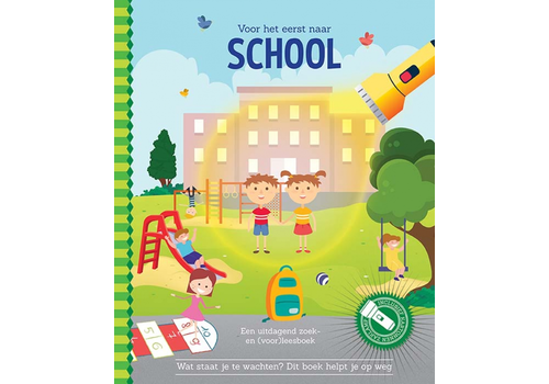 Book To school for the first time (flashlight book)