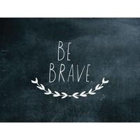Shanna Murray muursticker be brave - wit