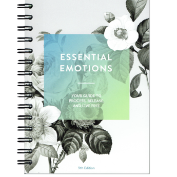 Essential Emotions - Your guide to process, release and live free