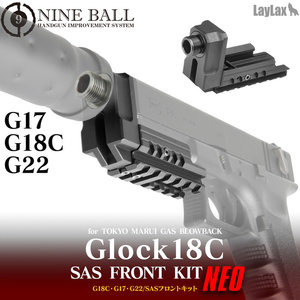 Nine Ball TM G18C SAS Front Kit NEO