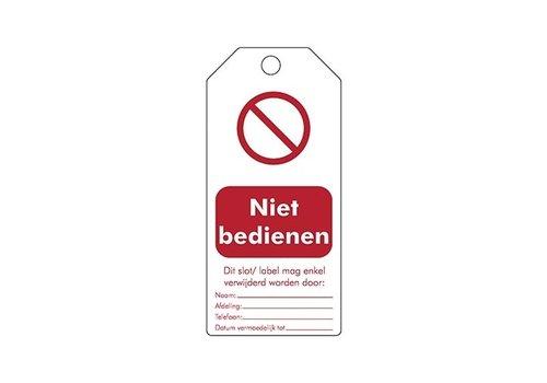 """Wiederbeschreibbare Sicherheitsanhänger Niederländisch """"Niet bedienen"""" 307668"""