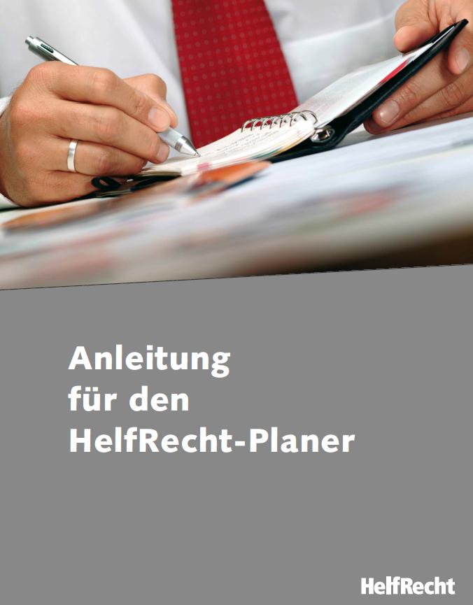 Ausführliche Anleitung Für Den Helfrecht Planer Helfrecht Shop
